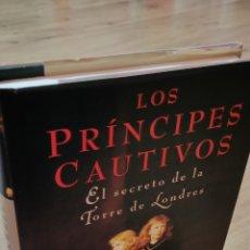 Libros de segunda mano: LOS PRÍNCIPES CAUTIVOS. Lote 142949976