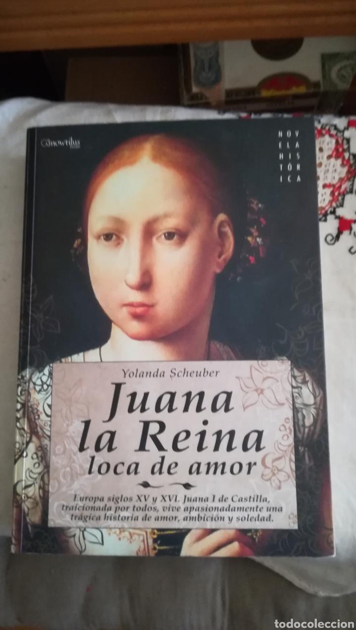 JUANA LA REINA, LOCA DE AMOR (Libros de Segunda Mano (posteriores a 1936 ...