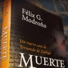Libros de segunda mano: MUERTE DULCE, UN NUEVO CASO DE FERNANDO DE ZUNIGA. FÉLIX G.MADROÑO.ALGAIDA HISTÓRICA.PRIMERA EDICIÓN. Lote 143340934