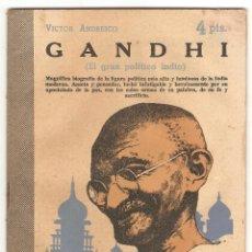 Libros de segunda mano: GANDHI - VICTOR ANDRESCO - REVISTA LITERARIA, NOVELAS Y CUENTOS - AÑO 1957 - Nº 1374 . Lote 143565934
