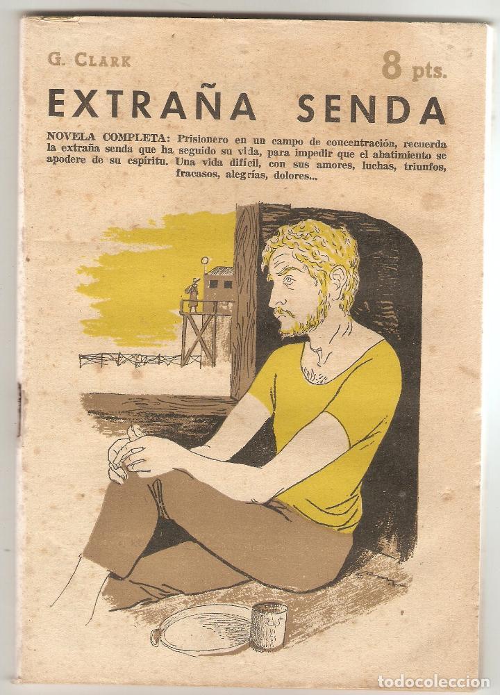EXTRAÑA SENDA - G. CLARK - REVISTA LITERARIA, NOVELAS Y CUENTOS - AÑO 1958 - Nº 1430 (Libros de Segunda Mano (posteriores a 1936) - Literatura - Narrativa - Novela Histórica)