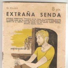Libros de segunda mano: EXTRAÑA SENDA - G. CLARK - REVISTA LITERARIA, NOVELAS Y CUENTOS - AÑO 1958 - Nº 1430. Lote 165723748
