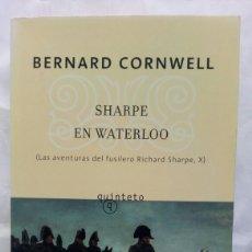 Libros de segunda mano: SHARPE EN WATERLOO. BERNARD CORNWELL.. Lote 253940750