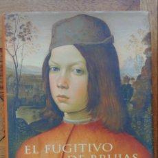 Libros de segunda mano: EL FUGITIVO DE BRUJAS GILBERT SINOUE. Lote 144242144