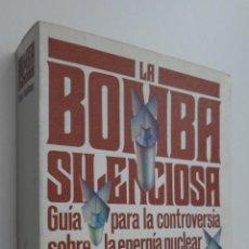 Libros de segunda mano: LA BOMBA SILENCIOSA - FAULKNER, A. PETER. Lote 145462822