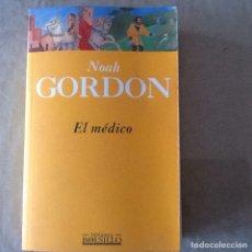 Libros de segunda mano: EL MÉDICO, NOAH GORDON.. Lote 145833309
