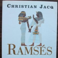 Libros de segunda mano: RAMSES. BAJO LA ACACIAS DE OCCIDENTE. CHRISTIAN JACQ. Lote 146120434
