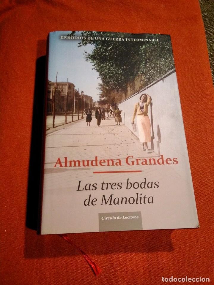 ALMUDENA GRANDES _ LAS TRES BODAS DE MANOLITA (Libros de Segunda Mano (posteriores a 1936) - Literatura - Narrativa - Novela Histórica)
