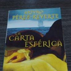Libros de segunda mano: LA CARTA ESFERICA ARTURO PEREZ REVERTE PUNTO DE LECTURA. Lote 147101577
