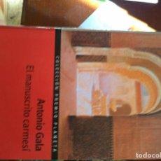 Libros de segunda mano: EL MANUSCRITO CARMESÍ.- ANTONIO GALA. Lote 147179098