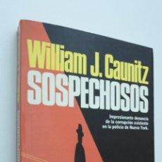 Libros de segunda mano: SOSPECHOSOS - CAUNITZ, WILLIAM J.. Lote 147450986
