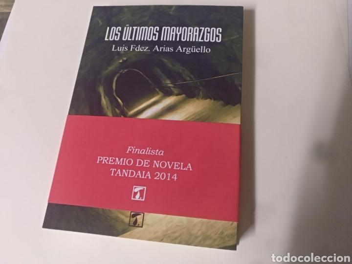 LOS ÚLTIMOS MAYORAZGOS LUIS FERNÁNDEZ ARIAS (Libros de Segunda Mano (posteriores a 1936) - Literatura - Narrativa - Novela Histórica)