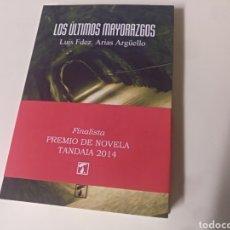Libros de segunda mano: LOS ÚLTIMOS MAYORAZGOS LUIS FERNÁNDEZ ARIAS. Lote 147606986