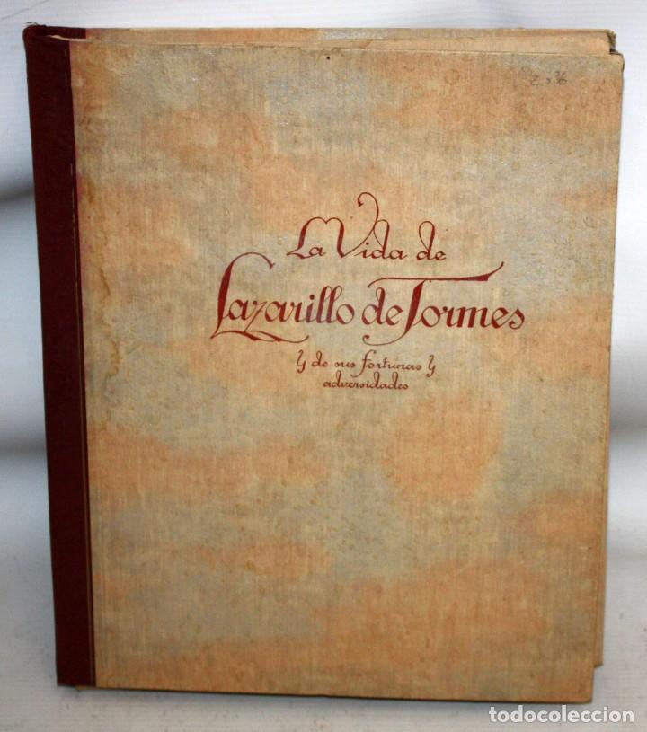 LA VIDA DE LAZARILLO DE TORMES Y DE SUS FORTUNAS Y ADVERSIDADES-1942. (Libros de Segunda Mano (posteriores a 1936) - Literatura - Narrativa - Novela Histórica)