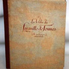 Libros de segunda mano: LA VIDA DE LAZARILLO DE TORMES Y DE SUS FORTUNAS Y ADVERSIDADES-1942.. Lote 147643842