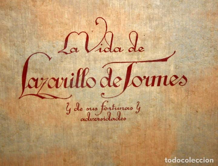 Libros de segunda mano: LA VIDA DE LAZARILLO DE TORMES Y DE SUS FORTUNAS Y ADVERSIDADES-1942. - Foto 2 - 147643842