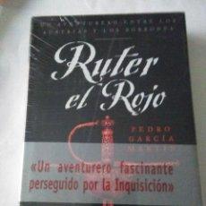 Libros de segunda mano: RUTER EL ROJO .PEDRO GARCÍA MARTÍN ( EDHASA ). Lote 148099122