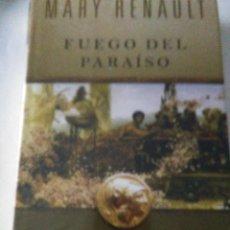 Libros de segunda mano: FUEGO DEL PARAISO . MARY RENAULT ( EDHASA ). Lote 148099714