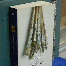Libros de segunda mano: LMV - LA AGONIA Y EL EXTASIS. IRVING STONE. Lote 148153034