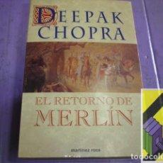 Libros de segunda mano: CHOPRA, DEEPAK: EL RETORNO DE MERLÍN (TRAD:ROSER BERDAGUÉ). Lote 148163418