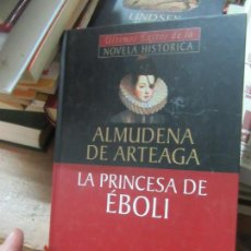 Libros de segunda mano: LIBRO LA PRINCESA DE EBOLI ALMUDENA DE ARTEAGA 2002 PLANETA DEAGOSTINI L-17991. Lote 148171198