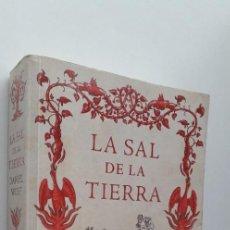 Libros de segunda mano: LA SAL DE LA TIERRA - DANIEL WOLF . Lote 148178750