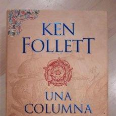 Libros de segunda mano: 'UNA COLUMNA DE FOC'. KEN FOLLET. Lote 148193426