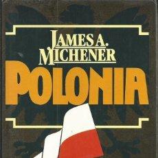Libros de segunda mano: POLONIA. JAMES A. MICHENER. Lote 148206998