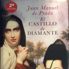 Libros de segunda mano: EL CASTILLO DE DIAMANTE. JUAN MANUEL DE PRADA. ESPASA. DEDICADO POR EL AUTOR. SANTA TERESA. Lote 148225764