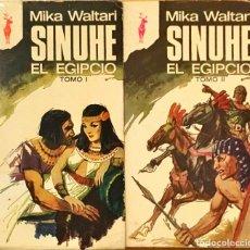 Libros de segunda mano: SINUHE, EL EGIPCIO. MIKA WALTARI. TOMO I Y II.. Lote 148225826