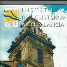 Libros de segunda mano: INSTITUTO CULTURA ALTO PALANCIA. MONOGRAFICO GELDO. BOLETIN N. 13. JULIO 2001.. Lote 148630522