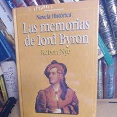 Libros de segunda mano: LAS MEMORIAS DE LORD BYRON ROBERT NYE. Lote 148641330