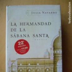 Libros de segunda mano: LA HERMANDAD DE LA SABANA SANTA - JULIA NAVARRO. Lote 149112550