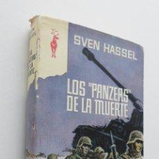 Libros de segunda mano - LOS PANZERS DE LA MUERTE - HASSEL, SVEN - 150111397