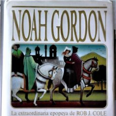 Libros de segunda mano: NOAH GORDON - EL MÉDICO. Lote 150117850