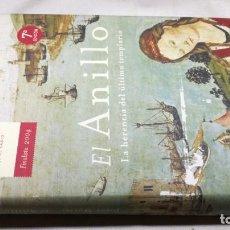 Libros de segunda mano: EL ANILLO/ JORGE MOLIST/ LA HERENCIA DEL ULTIMO TEMPLARIO -TAPAS DURAS + CUBIERTA. Lote 150277110
