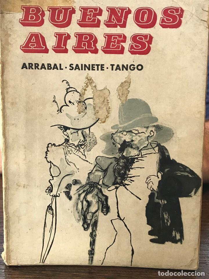 LIBRO BUENOS AIRES, ARRABAL, SAINETE, TANGO AÑO 1968 (Libros de Segunda Mano (posteriores a 1936) - Literatura - Narrativa - Novela Histórica)