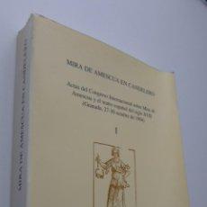 Libros de segunda mano: MIRA DE AMESCUA EN CANDELERO, ACTAS DEL CONGRESO INTERNACIONAL SOBRE MIRA DE AMESCUA Y EL TEATRO ESP. Lote 150773974