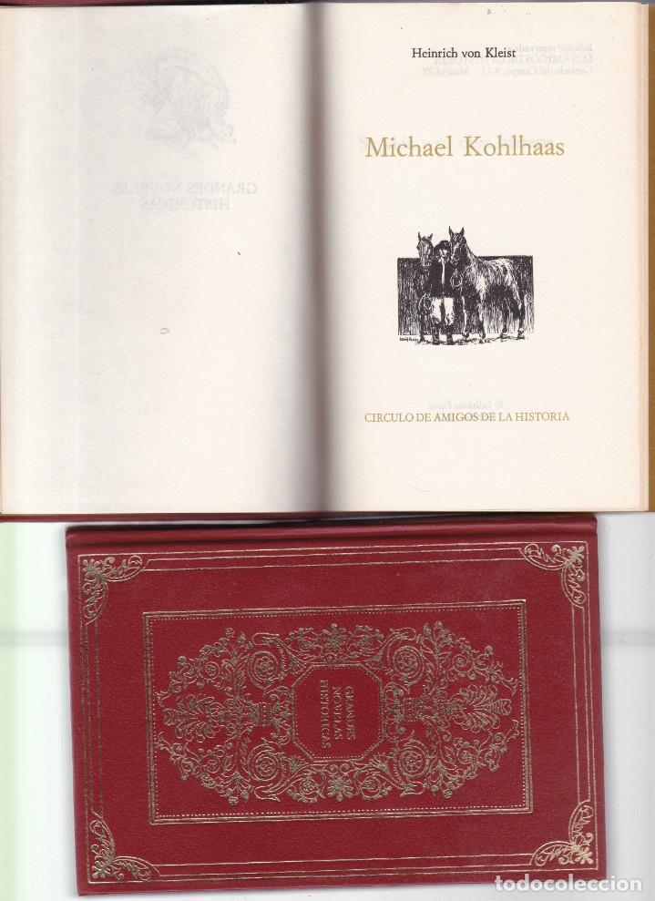 HEINRICH VON KLEIST - MICHAEL KOHLHAAS - CIRCULO AMIGOS DE LA HISTORIA 1974 / ILUSTRADO (Libros de Segunda Mano (posteriores a 1936) - Literatura - Narrativa - Novela Histórica)