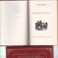 Livros em segunda mão: HEINRICH VON KLEIST - MICHAEL KOHLHAAS - CIRCULO AMIGOS DE LA HISTORIA 1974 / ILUSTRADO. Lote 150936922