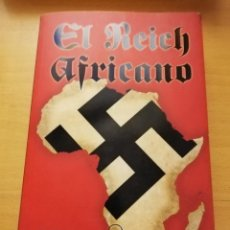 Libros de segunda mano: EL REICH AFRICANO (GUY SAVILLE) EDICIONES B. Lote 150961810