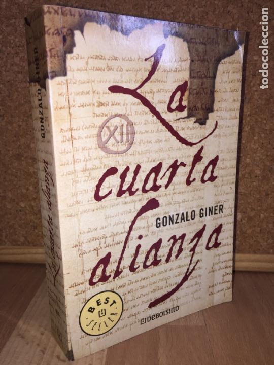 LA CUARTA ALIANZA - GONZALO GINER - DE BOLSILLO - TAPA RUSTICA - MUY BUEN  ESTADO
