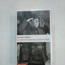 Libros de segunda mano: LAS AVENTURAS DEL BUEN SOLDADO SVEJK. JAROSLAV HASEK. GALAXIA GUTENBERG. TDK366. Lote 151388382