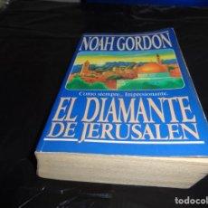Libros de segunda mano: EL DIAMANTE DE JERUSALEN NOAH GORDON.. Lote 151523890