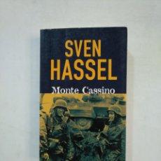 Libros de segunda mano: MONTE CASSINO. - SVEN HASSEL. TDK367. Lote 151709778