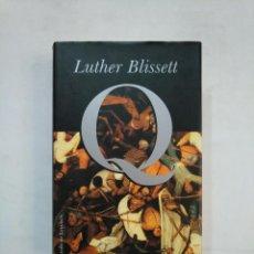 Libros de segunda mano: Q. LUTHER BLISSETT. CIRCULO DE LECTORES. TDK367. Lote 151711726