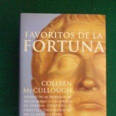 Libros de segunda mano: FAVORITOS DE LA FORTUNA / COLLEEN MCCULLOUGH / 2ª EDICIÓN 1998. PLANETA. Lote 151733290