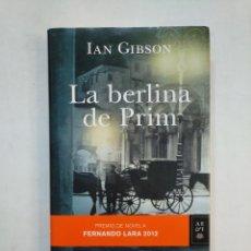 Libros de segunda mano: LA BERLINA DE PRIM.- IAN GIBSON.- EDITORIAL PLANETA. TDK367. Lote 151733798