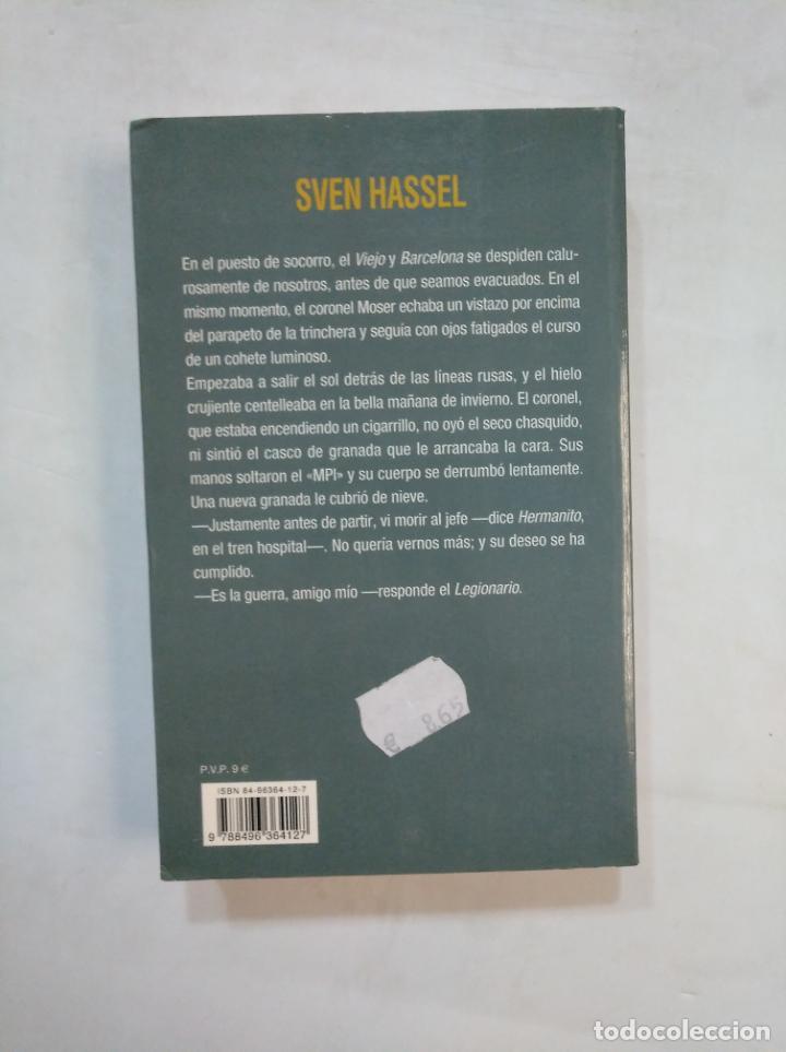 Libros de segunda mano: LOS VI MORIR. SVEN HASSEL. TDK367 - Foto 2 - 151741254