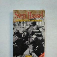 Libros de segunda mano - LA LEGION DE LOS CONDENADOS. SVEN HASSEL. SALVAT. TDK369 - 151933226